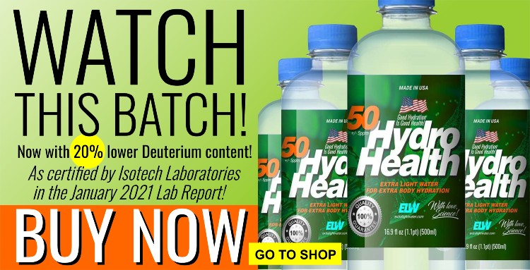 Jump To This Opportunity: Get The 50ppm HydroHealth With As Low As 20% Lower Deuterium Content! 2